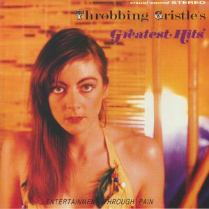 THROBBING GRISTLE - Greatest Hits: Entertainment Through Pain (reissue)