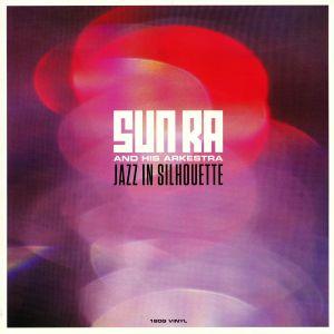 SUN RA & HIS ARKESTRA - Jazz In Silhouette