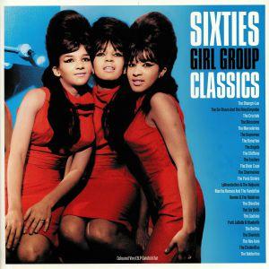 VARIOUS - Sixties Girl Group Classics