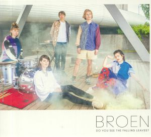 BROEN - Do You See The Falling Leaves?