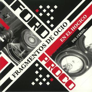 FORD PROCO - Fragmentos De Ocio En El Hocico Del Cerdo