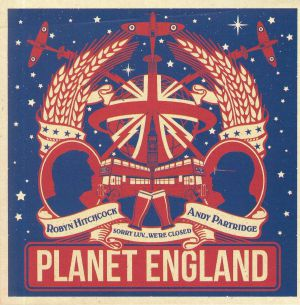 HITCHCOCK, Robyn/ANDY PARTRIDGE - Planet England