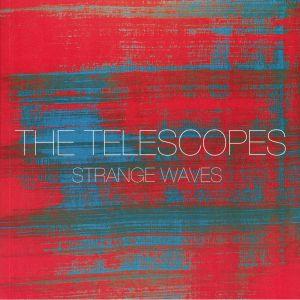 TELESCOPES, The - Strange Waves