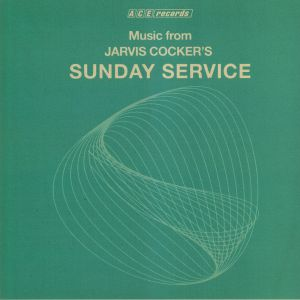 VARIOUS - Music From Jarvis Cocker's Sunday Service