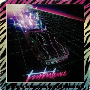 MIAMI NIGHTS 84 - Turbulence