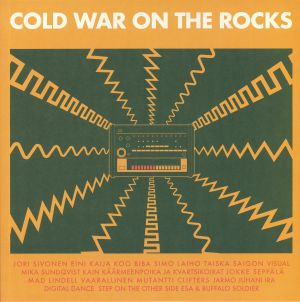 VARIOUS - Cold War On The Rocks: Disco & Electronic Music From Finland 1980-1991