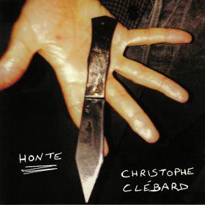 CLEBARD, Christophe - Honte