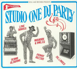 VARIOUS - Soul Jazz Presents Studio One DJ Party