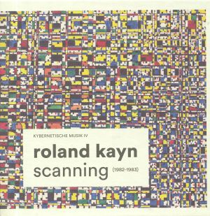 KAYN, Roland - Scanning (1982-83)