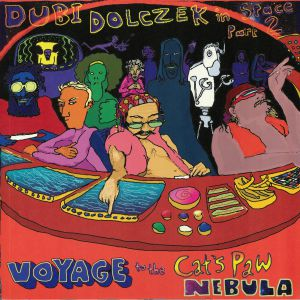 DOLCZEK, Dubi - Dubi In Space Part 2: Voyage To The Cat's Paw Nebula