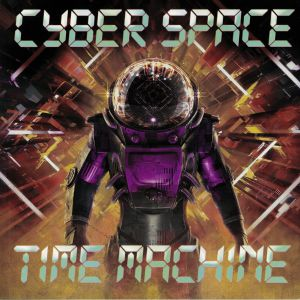 CYBER SPACE - Time Machine