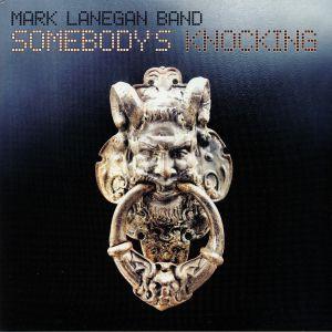 MARK LANEGAN BAND - Somebody's Knocking