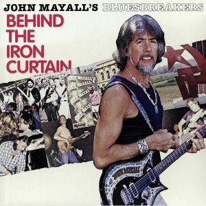 JOHN MAYALL'S BLUESBREAKERS - Behind The Iron Curtain
