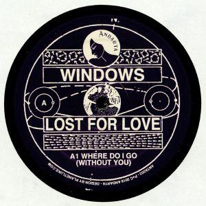WINDOWS - Lost For Love