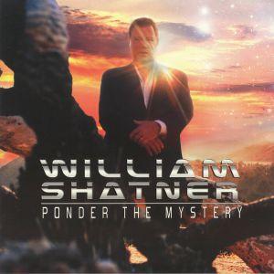 SHATNER, William - Ponder The Mystery