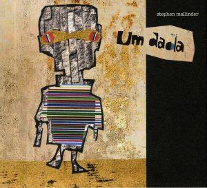 MALLINDER, Stephen - Um Dada