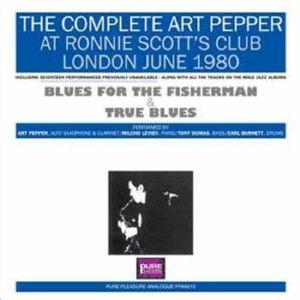 PEPPER, Art - The Complete Art Pepper At Ronnie Scott's June 1980