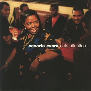 EVORA, Cesaria - Cafe Atlantico