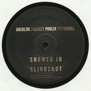 GRIDLOK/PROLIX - Snowed In