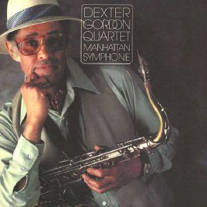 DEXTER GORDON QUARTET - Manhattan Symphonie