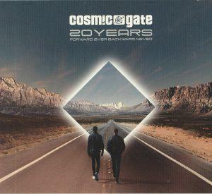 COSMIC GATE/VARIOUS - 20 Years: Forward Ever Backward Never