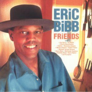 BIBB, Eric - Friends