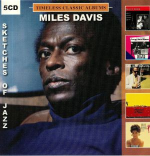 DAVIS, Miles - Timeless Classic Albums: Sketches Of Jazz