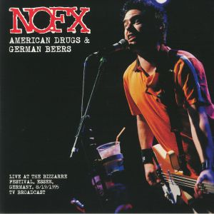 NOFX - American Drugs & German Beers: Live At The Bizarre Festival 1995 Tv Broadcast