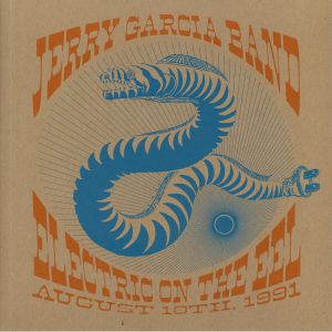JERRY GARCIA BAND - Electric On The Eel: August 10th 1991