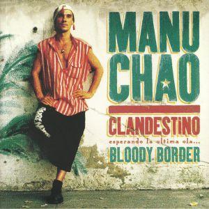 CHAO, Manu - Clandestino/Bloody Border