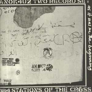 CRASS - Stations Of The Crass (remastered) (reissue)