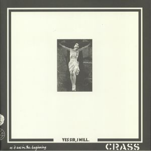 CRASS - Yes Sir I Will (reissue)