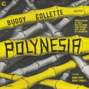 BUDDY COLLETTE SEPTET - Polynesia