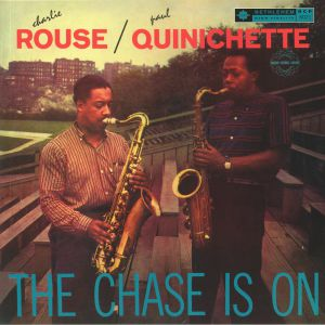 QUINICHETTE, Paul/CHARLIE ROUSE - The Chase Is On