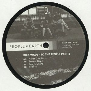 WADE, Rick - To The People Part 2