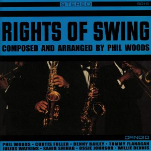 WOODS, Phil - Rights Of Swing