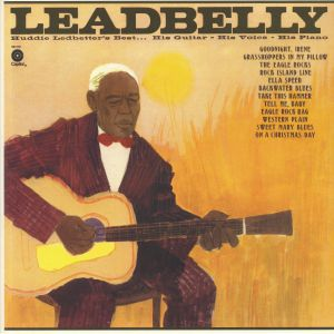 LEADBELLY - Huddie Ledbetter's Best: His Guitar, His Voice, His Piano