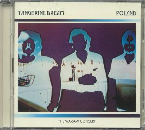 TANGERINE DREAM - Poland: The Warsaw Concert (remastered)
