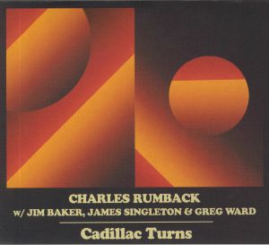 RUMBACK, Charles/JIM BAKER/JAMES SINGLETON/GREG WARD - Cadillac Turns