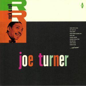 TURNER, Joe - Rock & Roll (reissue)