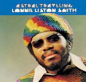 LISTON SMITH, Lonnie - Astral Traveling