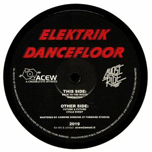 A CREDIBLE EYE WITNESS/GHOST RIDE - Elektrik Dancefloor