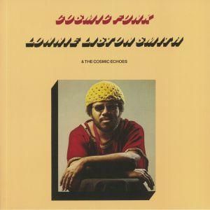 LISTON SMITH, Lonnie - Cosmic Funk