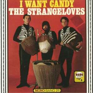 STRANGELOVES, The - I Want Candy