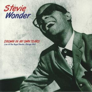 WONDER, Stevie - Drown In My Own Tears: Live At The Regal Theater Chicago 1962