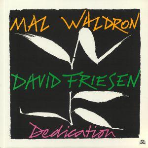 WALDRON, Mal/DAVID FRIESEN - Dedication