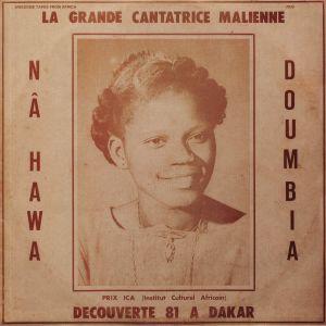DOUMBIA, Nahawa - La Grande Cantatrice Malienne Vol 1