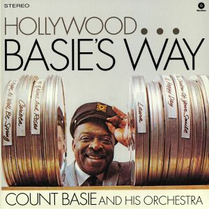COUNT BASIE & HIS ORCHESTRA - Hollywood Basie's Way