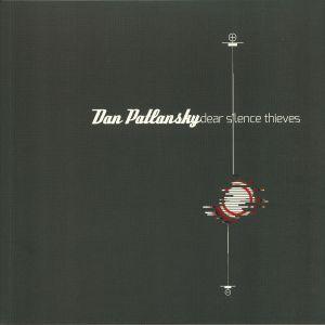 PATLANSKY, Dan - Dear Silence Thieves