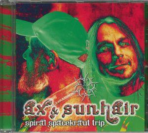 AX & SUNHAIR - Spiral Spacekraut Trip